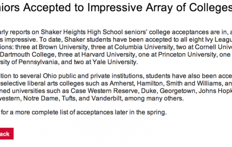 "The district published an early list of colleges and universities that had accepted Shaker students in April 2014, categorizing between Ivy League schools, ""highly selective liberal arts colleges"" and ""many others."""