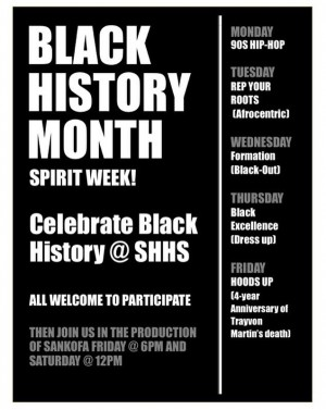 "The poster advertising ""Black History Month Spirit Week"" that was placed on walls throughout the school and posted on social media."