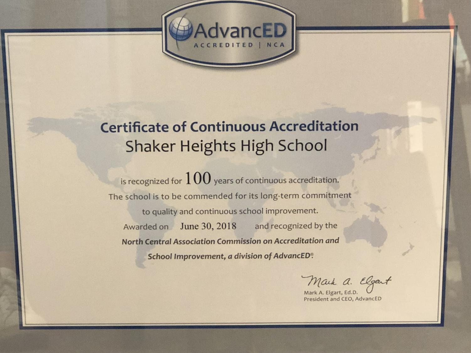 This certificate is recognizing the district being successfully accredited for 100 years, which is hanging in Assistant Principal Sara Chengelis' office. Accreditation is a voluntary service created more than 100 years ago that helps determine the quality of a school and helps discern stronger schools from struggling schools.