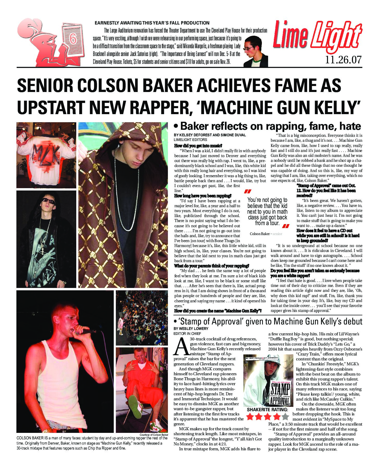 Former Shakerite EIC Wesley Lowery ('08) predicted wide success for Machine Gun Kelly in this 2007 mixtape review. Lowery, who has won two Pulitzer Prizes,  published a profile of MGK,